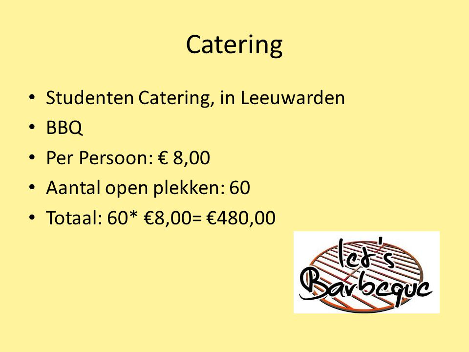 Catering Studenten Catering, in Leeuwarden BBQ Per Persoon: € 8,00