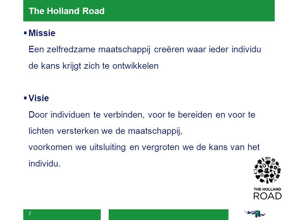 The Holland Road Missie. Een zelfredzame maatschappij creëren waar ieder individu de kans krijgt zich te ontwikkelen.