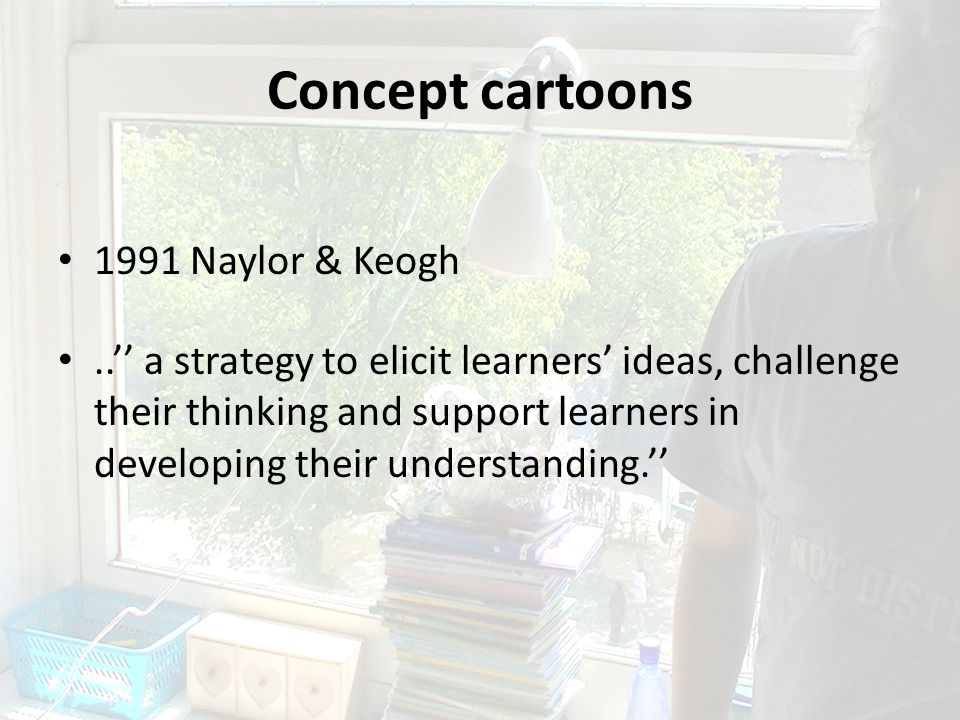 Concept cartoons 1991 Naylor & Keogh