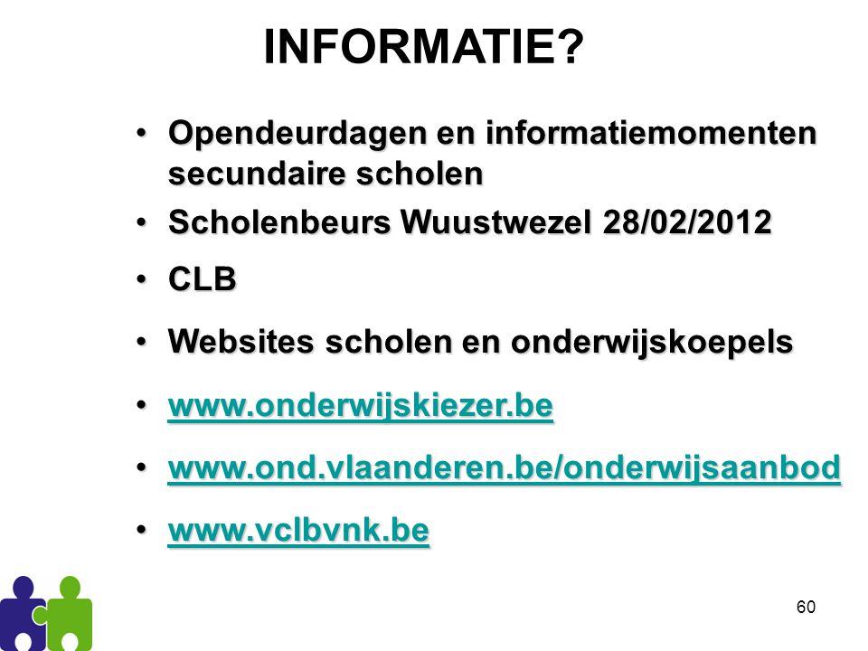 INFORMATIE Opendeurdagen en informatiemomenten secundaire scholen