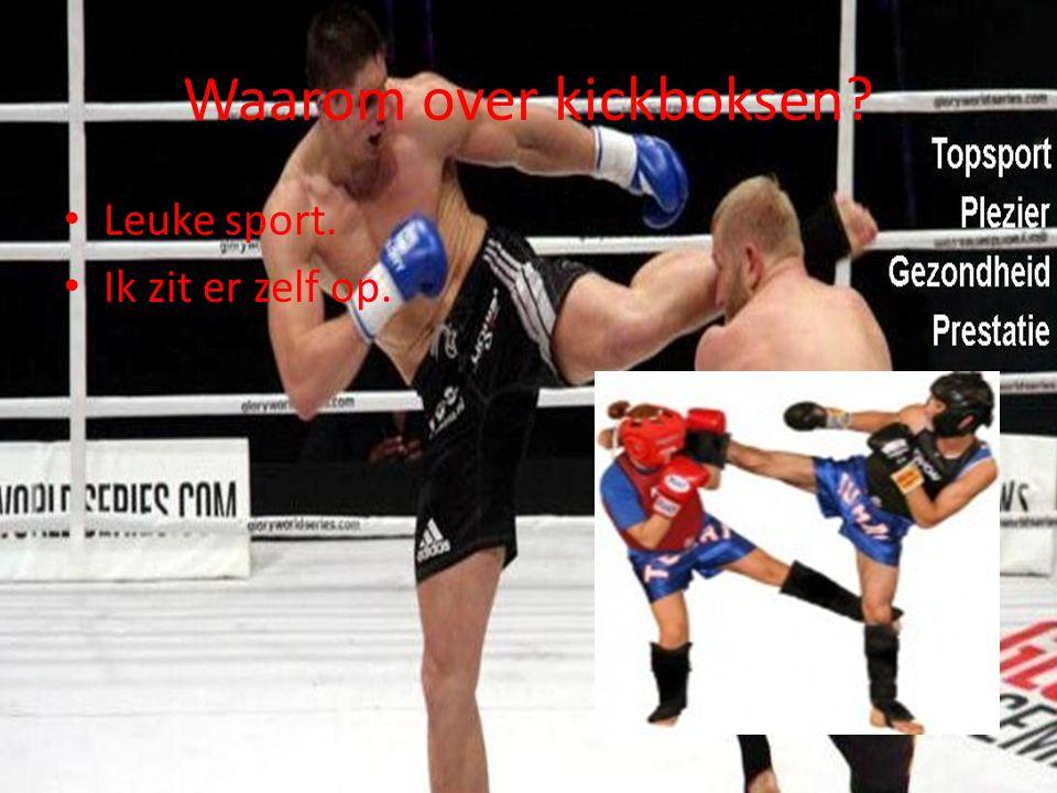 Waarom over kickboksen