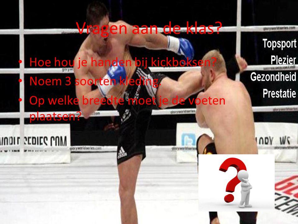 Vragen aan de klas Hoe hou je handen bij kickboksen
