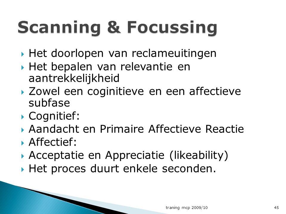Scanning & Focussing Het doorlopen van reclameuitingen