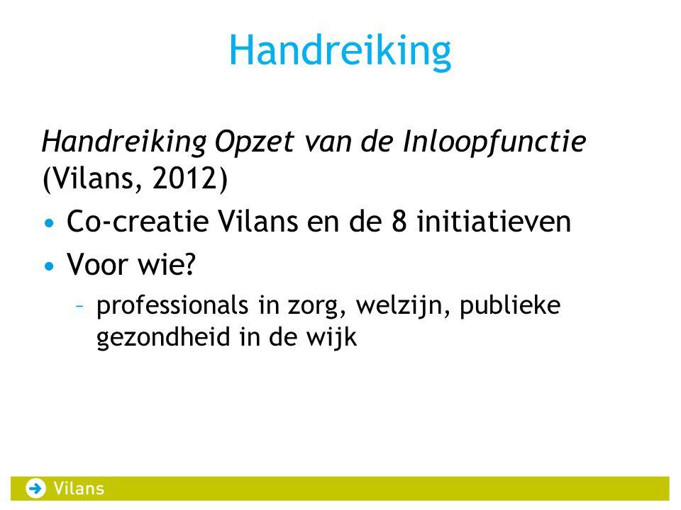 Handreiking Handreiking Opzet van de Inloopfunctie (Vilans, 2012)
