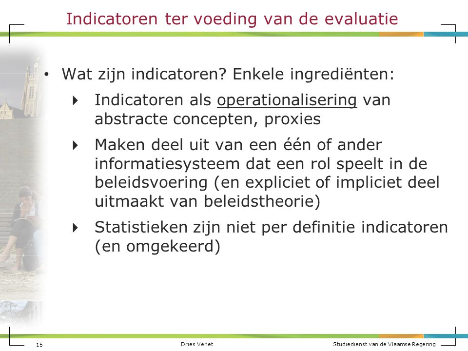 Indicatoren ter voeding van de evaluatie