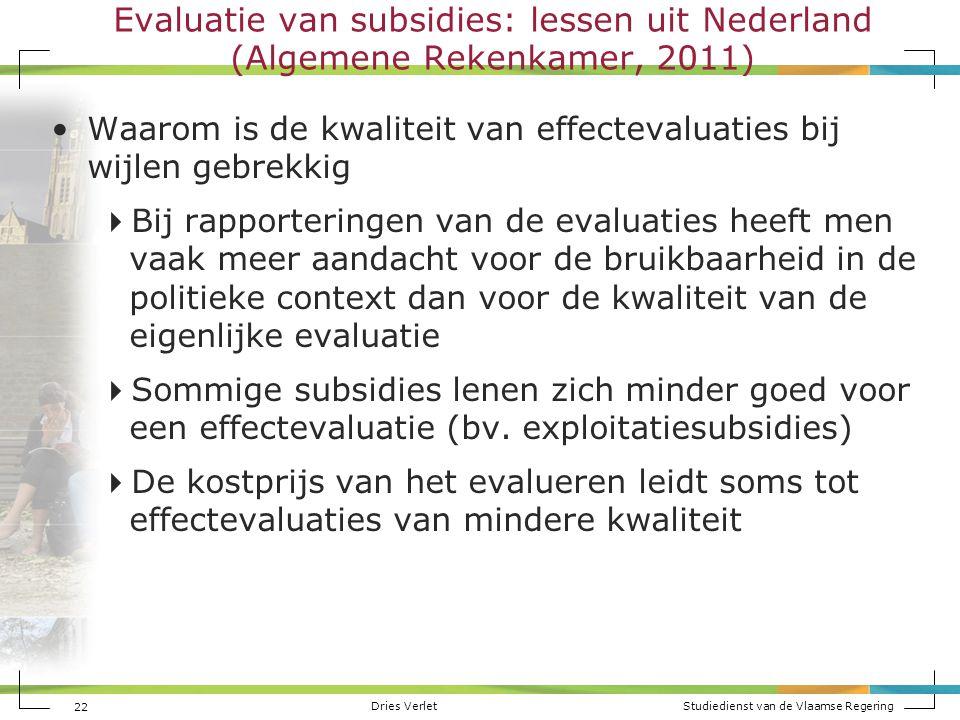 Evaluatie van subsidies: lessen uit Nederland (Algemene Rekenkamer, 2011)