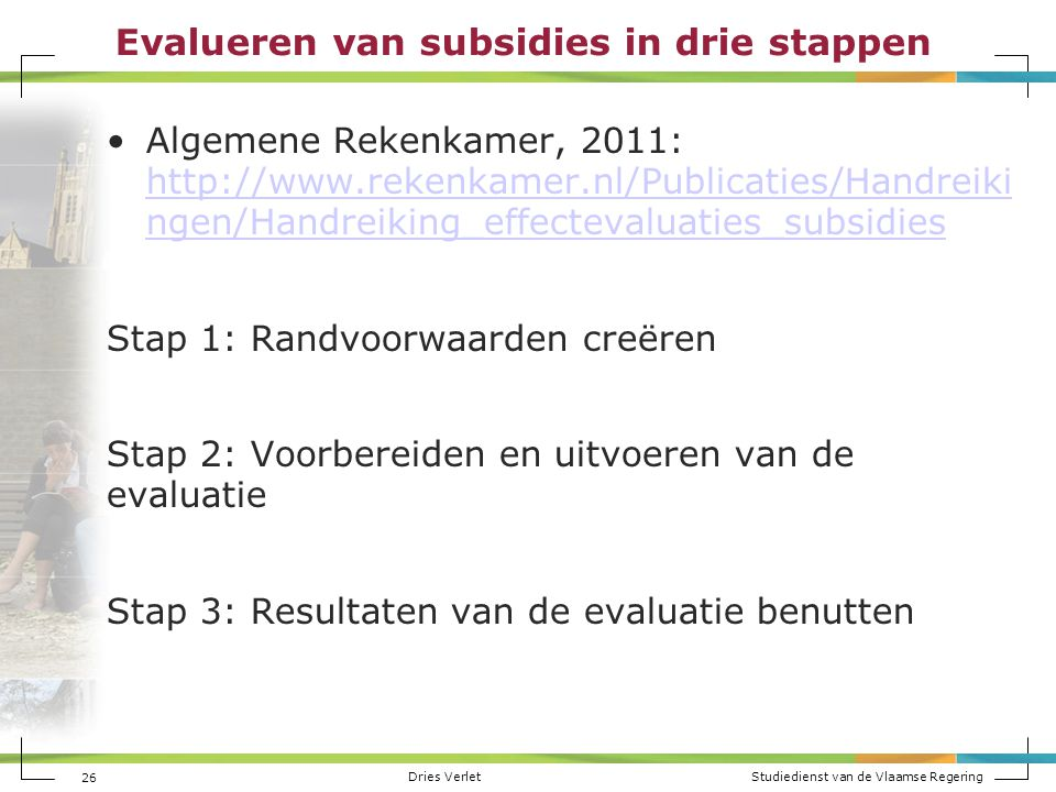Evalueren van subsidies in drie stappen
