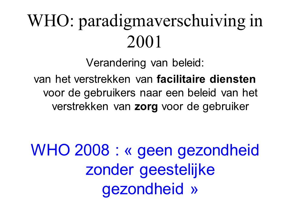 WHO: paradigmaverschuiving in 2001