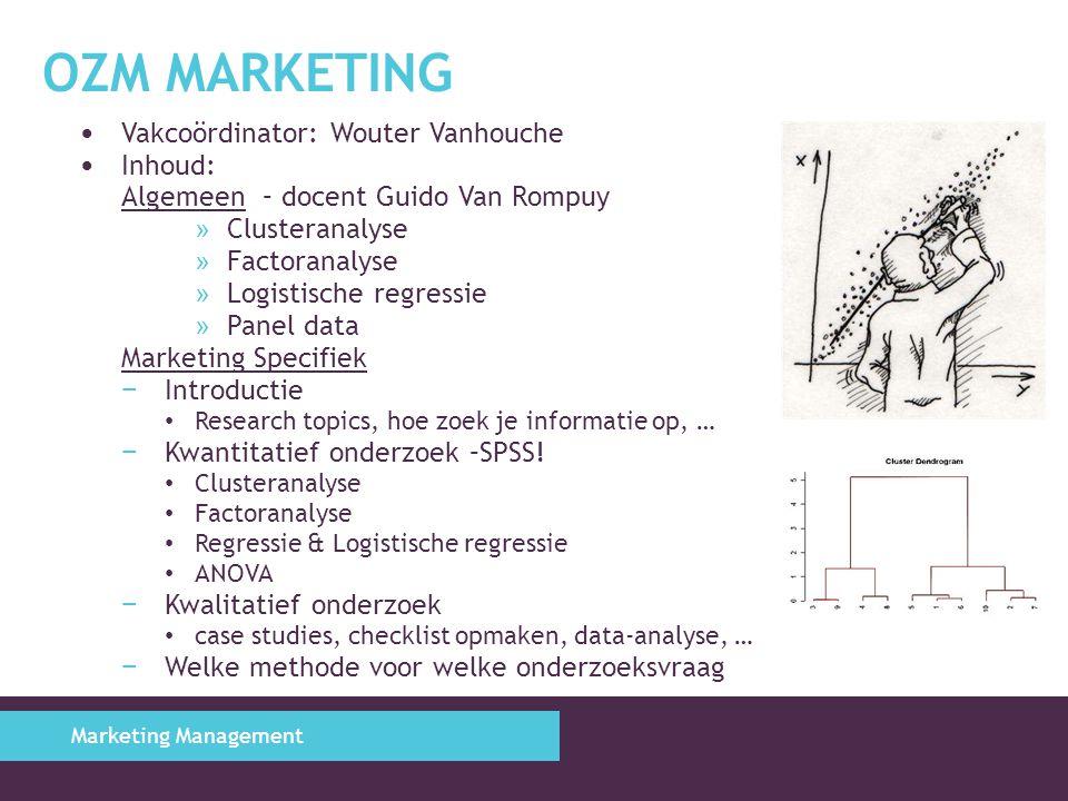 OZM Marketing Vakcoördinator: Wouter Vanhouche Inhoud: