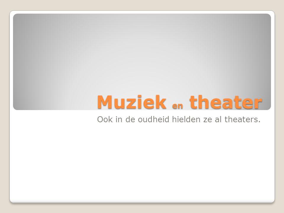 Ook in de oudheid hielden ze al theaters.