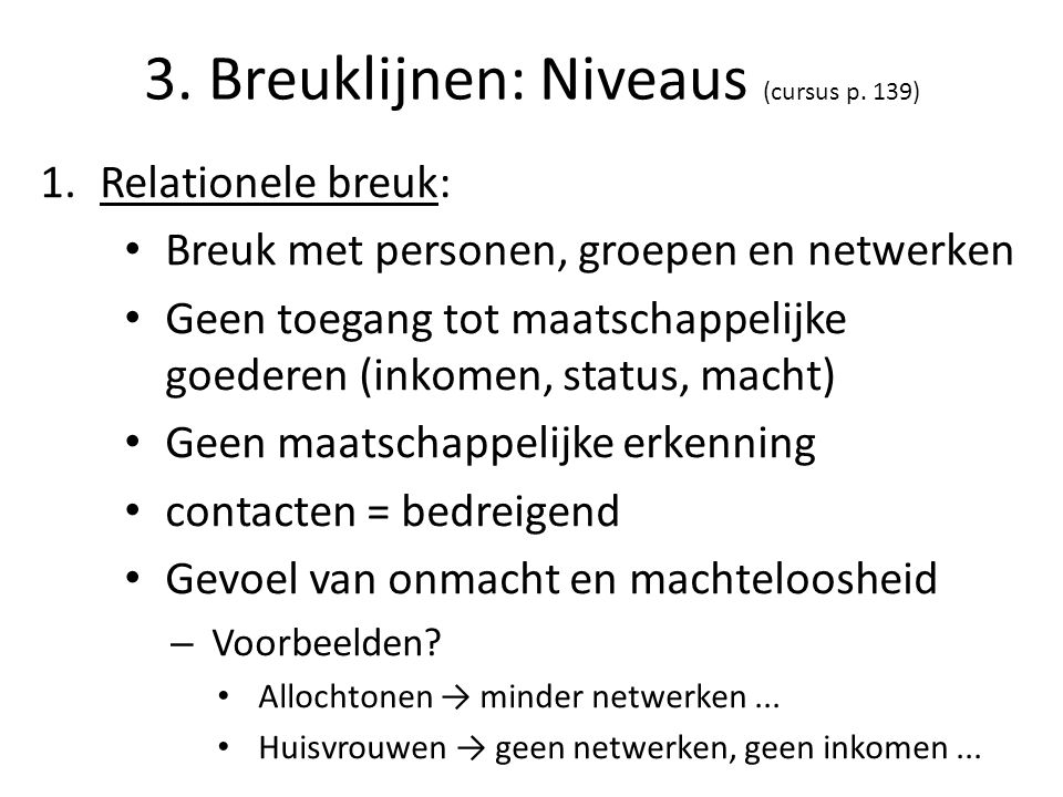 3. Breuklijnen: Niveaus (cursus p. 139)
