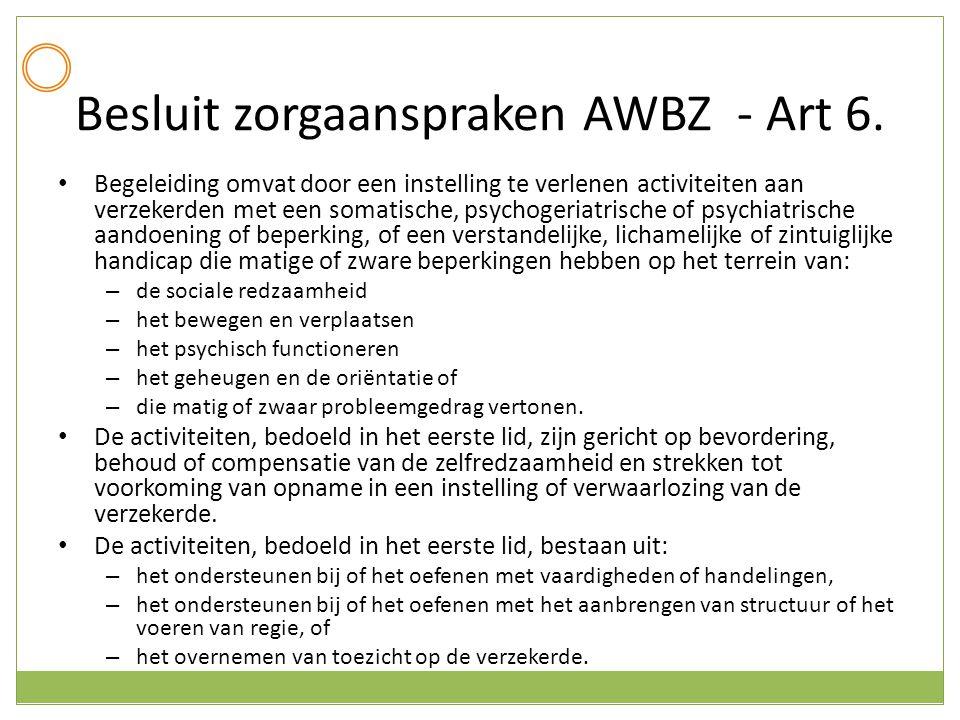 Besluit zorgaanspraken AWBZ - Art 6.