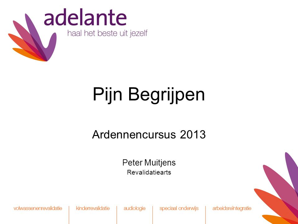 Ardennencursus 2013 Peter Muitjens Revalidatiearts