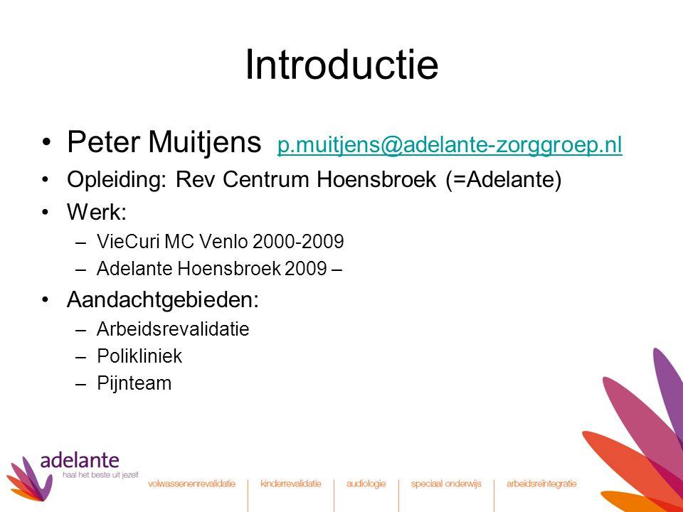 Introductie Peter Muitjens p.muitjens@adelante-zorggroep.nl