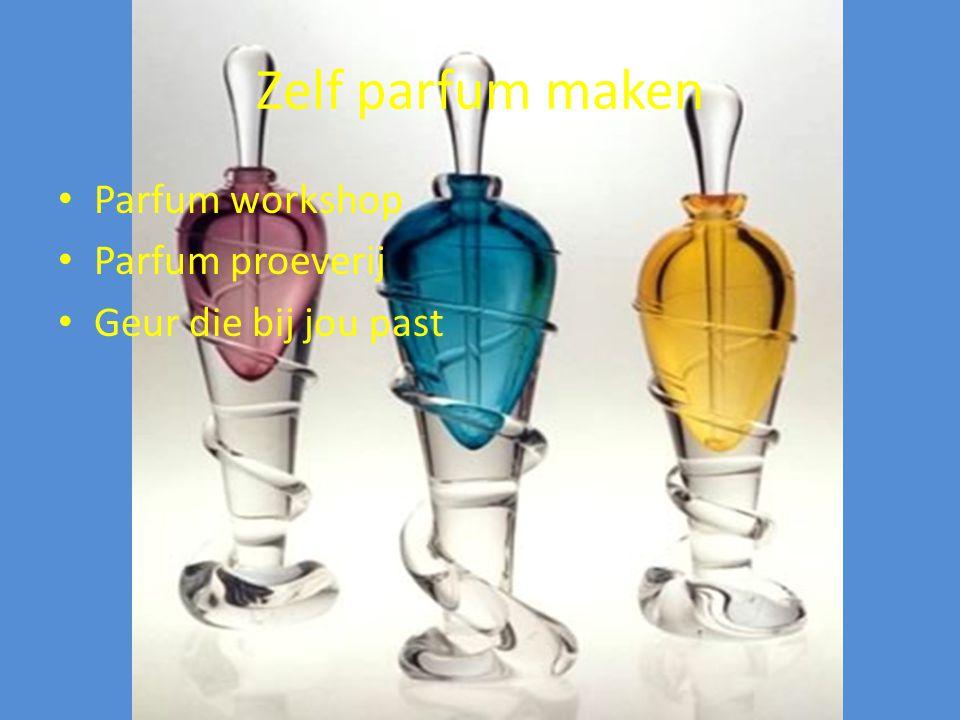 Zelf parfum maken Parfum workshop Parfum proeverij