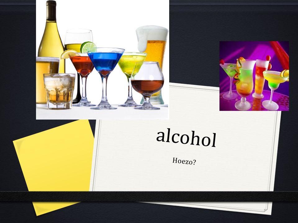 alcohol Hoezo