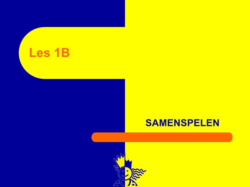 Les 1B SAMENSPELEN