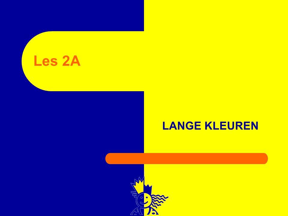Les 2A LANGE KLEUREN