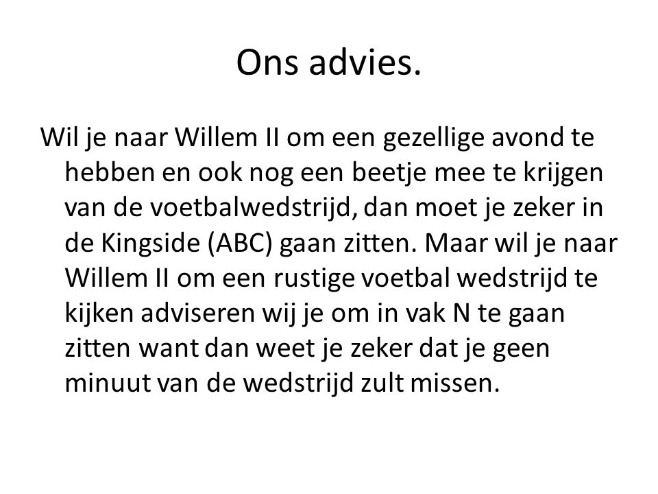 Ons advies.