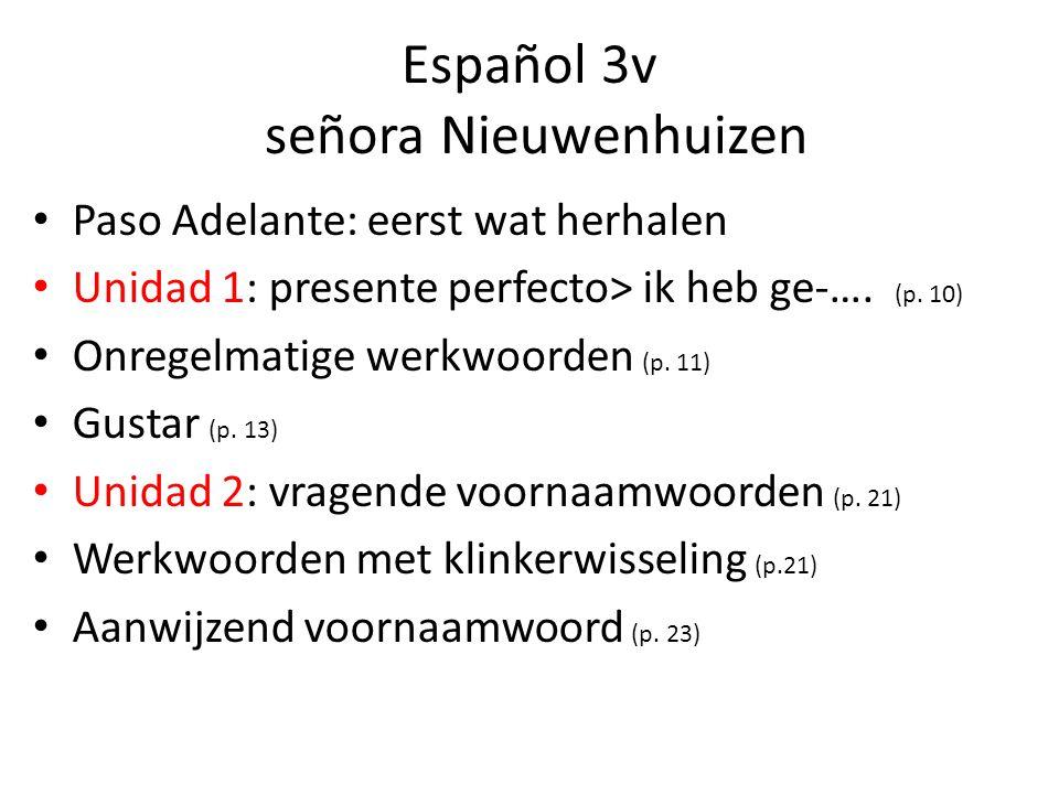 Español 3v señora Nieuwenhuizen