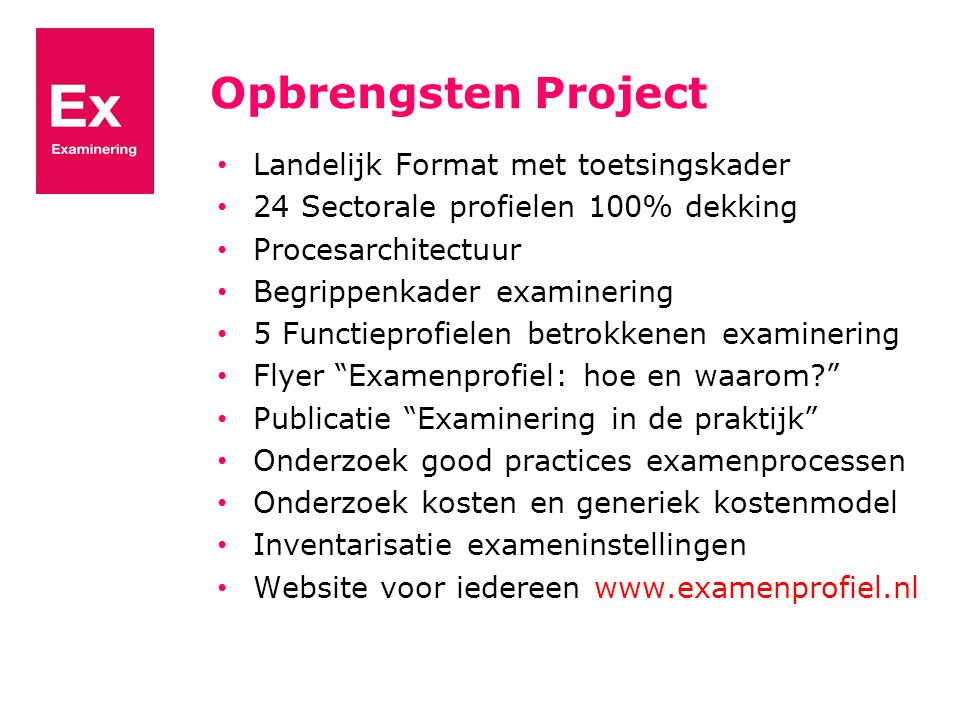 Opbrengsten Project Landelijk Format met toetsingskader