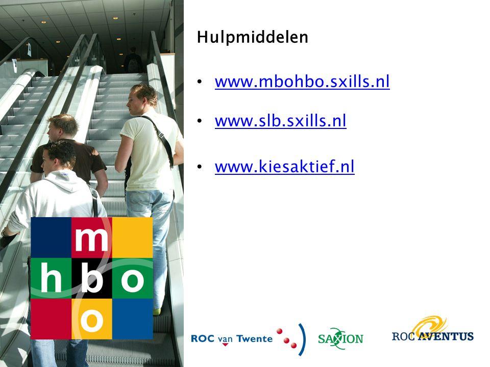 Hulpmiddelen www.mbohbo.sxills.nl www.slb.sxills.nl www.kiesaktief.nl