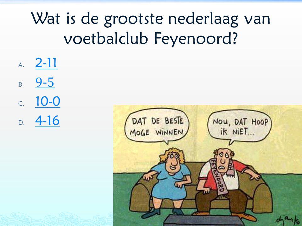 Wat is de grootste nederlaag van voetbalclub Feyenoord