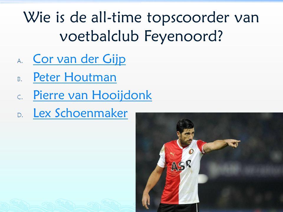 Wie is de all-time topscoorder van voetbalclub Feyenoord