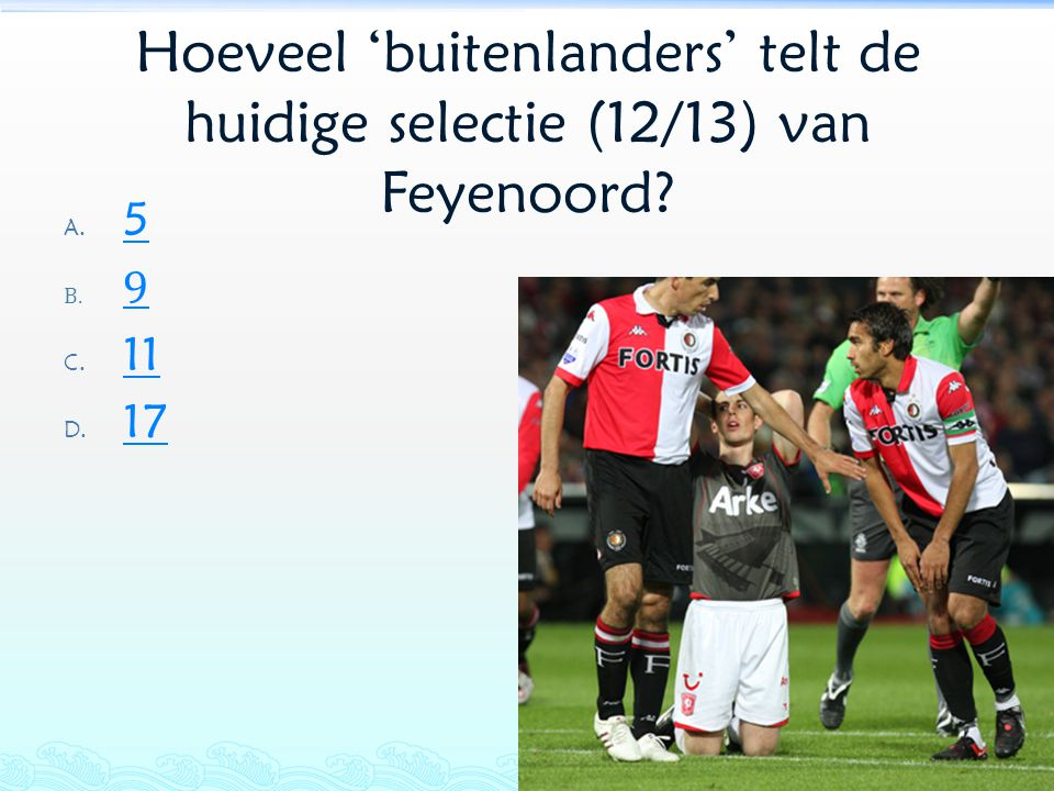 Hoeveel 'buitenlanders' telt de huidige selectie (12/13) van Feyenoord