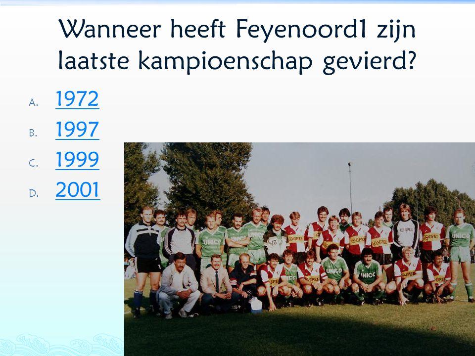 Wanneer heeft Feyenoord1 zijn laatste kampioenschap gevierd