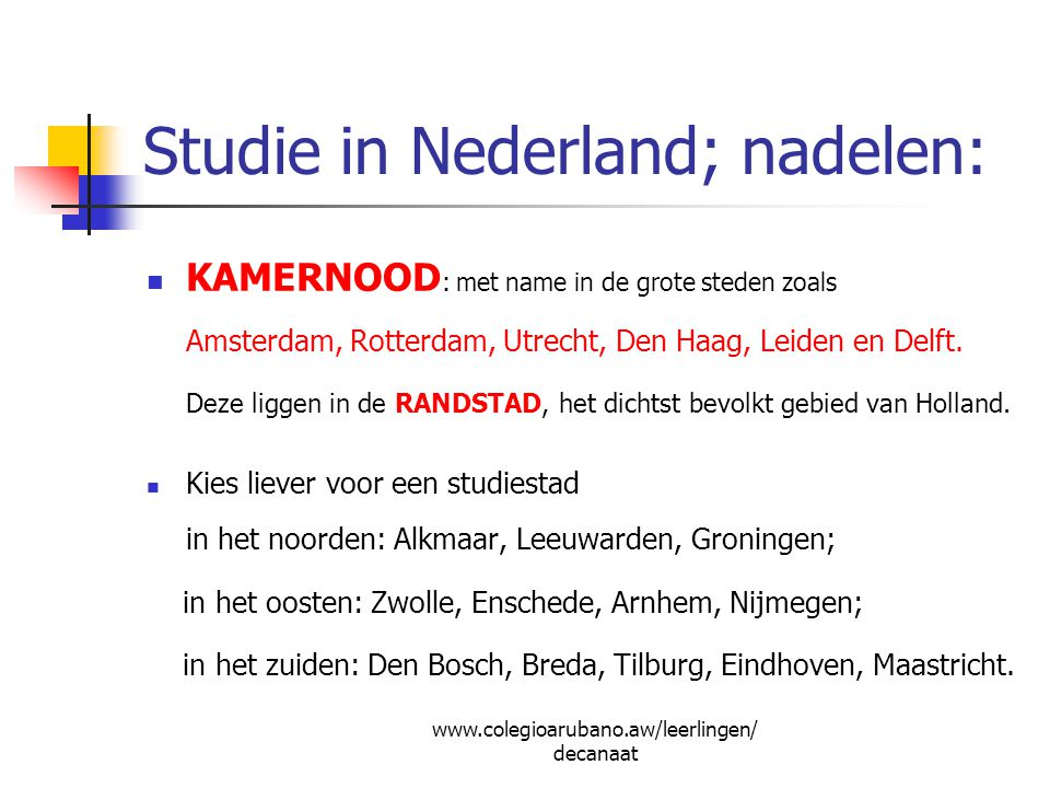 Studie in Nederland; nadelen: