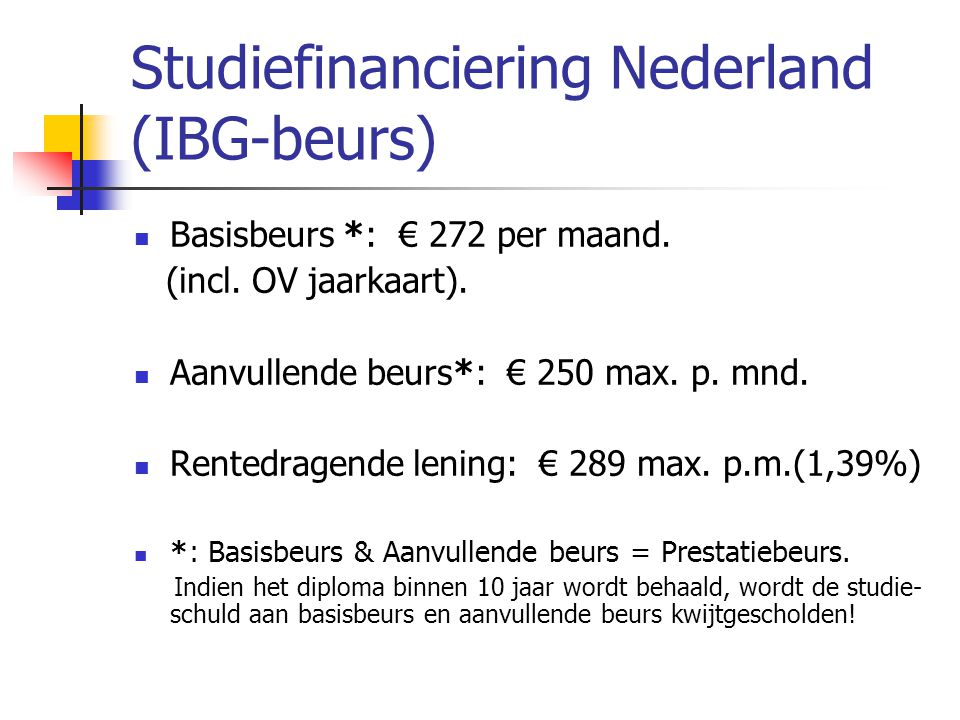 Studiefinanciering Nederland (IBG-beurs)
