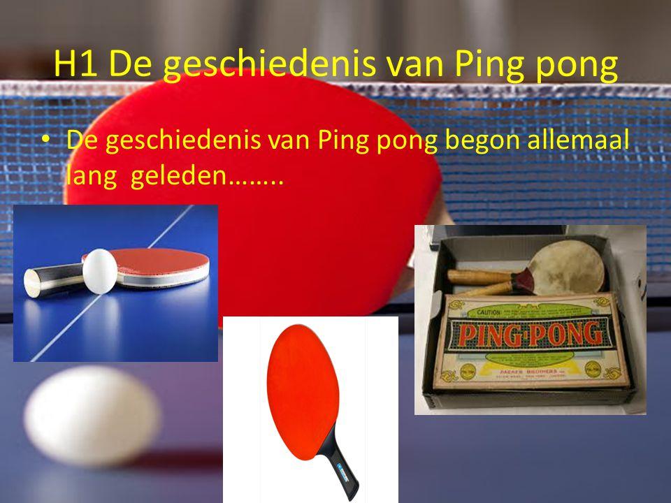 H1 De geschiedenis van Ping pong
