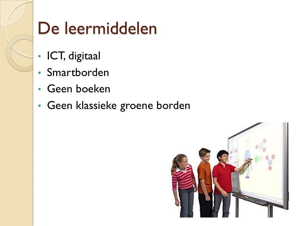 De leermiddelen ICT, digitaal Smartborden Geen boeken