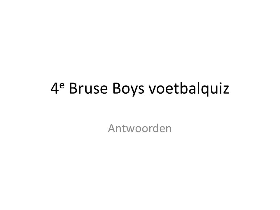 4e Bruse Boys voetbalquiz