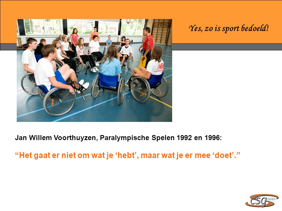 Yes, zo is sport bedoeld.