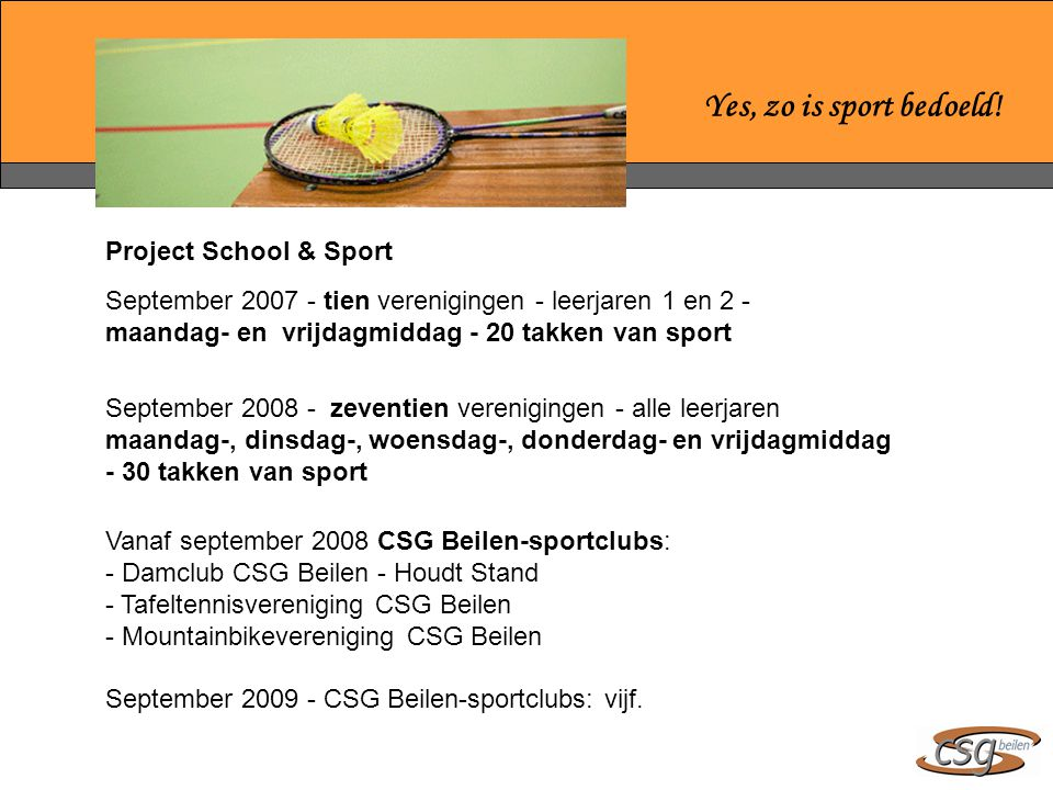 Yes, zo is sport bedoeld! Project School & Sport