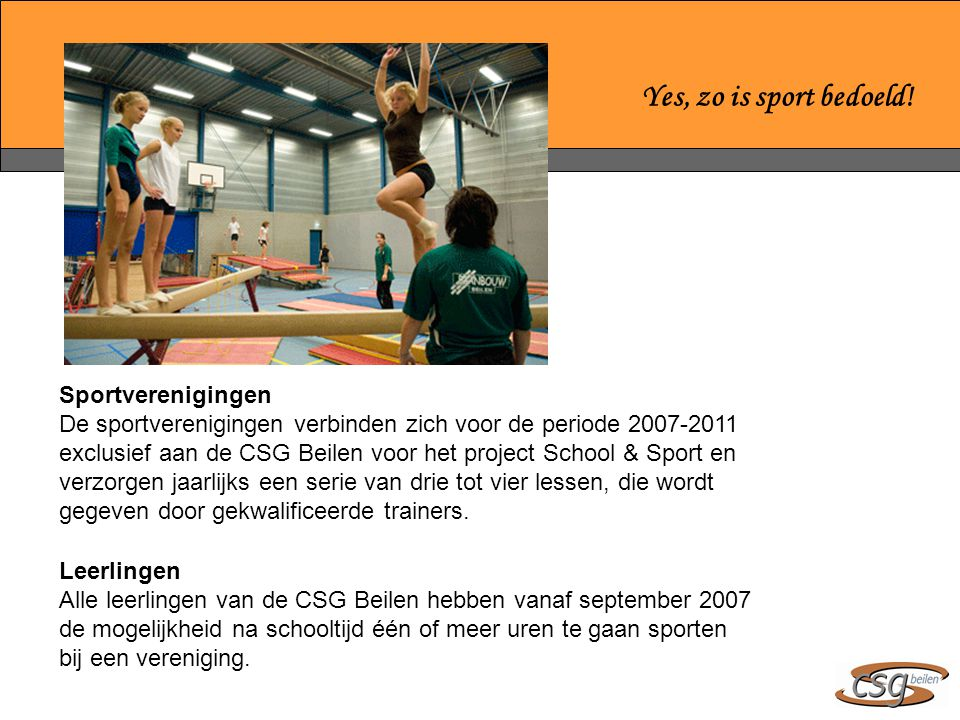 Yes, zo is sport bedoeld! Sportverenigingen