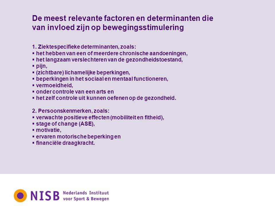De meest relevante factoren en determinanten die van invloed zijn op bewegingsstimulering