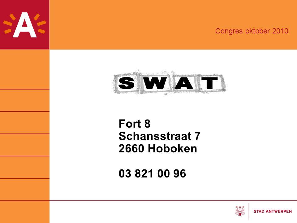 Congres oktober 2010 Fort 8 Schansstraat 7 2660 Hoboken 03 821 00 96