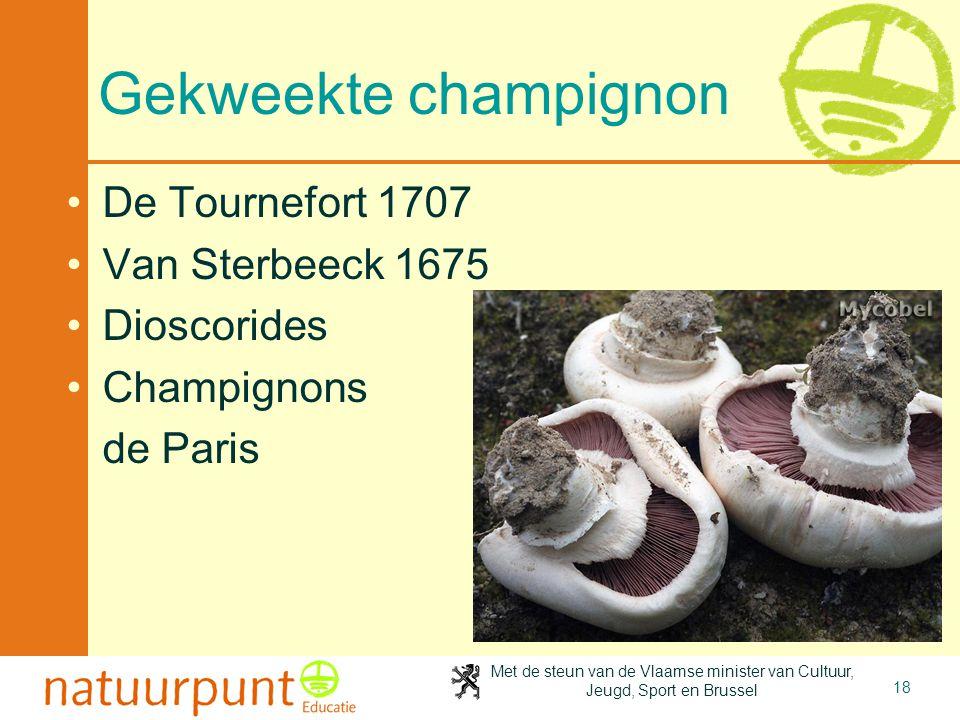 Gekweekte champignon De Tournefort 1707 Van Sterbeeck 1675 Dioscorides