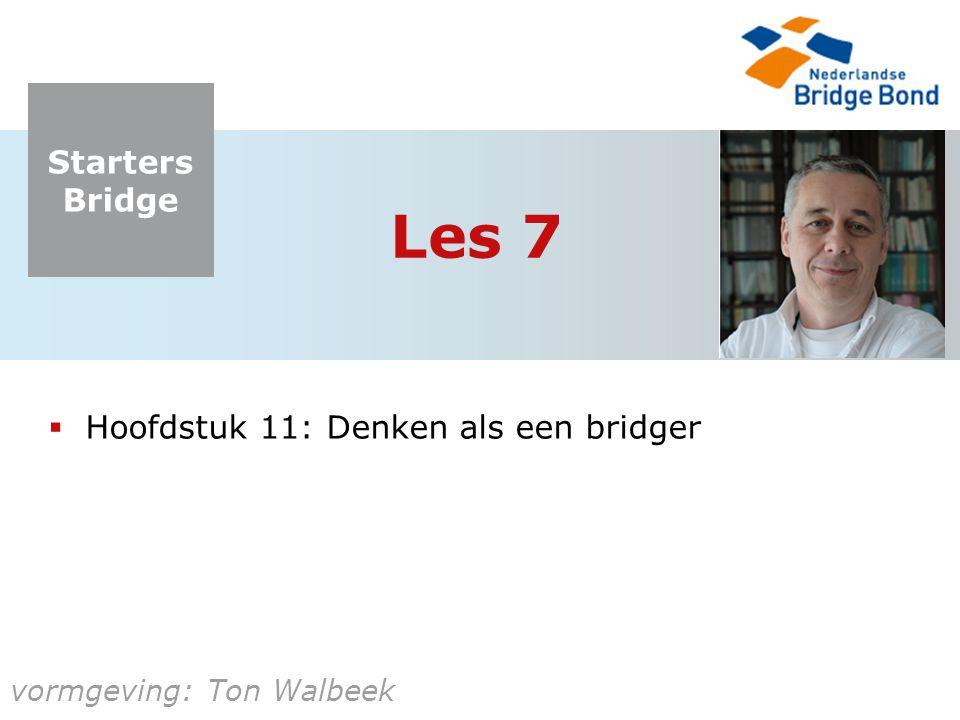 Les 7 Hoofdstuk 11: Denken als een bridger