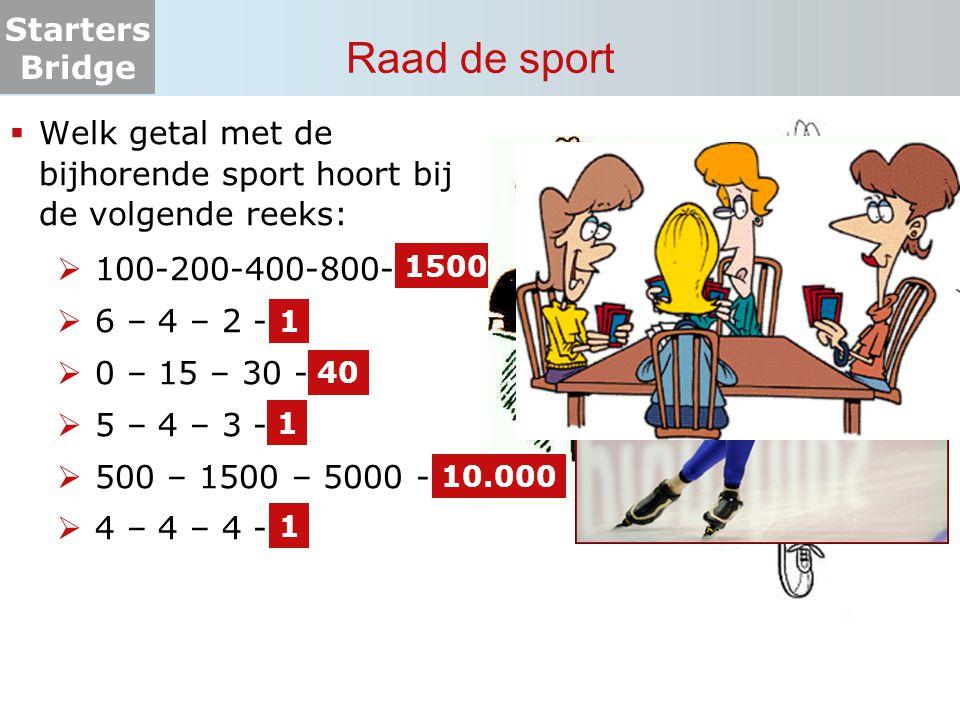 Raad de sport Welk getal met de bijhorende sport hoort bij de volgende reeks: 100-200-400-800- 6 – 4 – 2 -