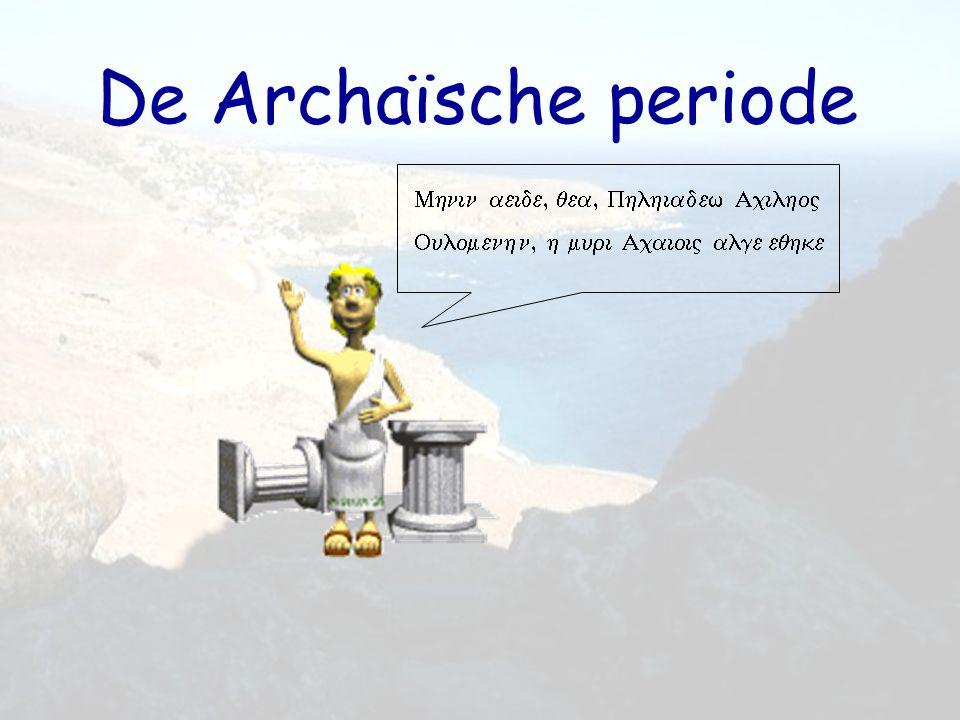 De Archaïsche periode Mhnin aeide, qea, Phlhiadew AcilhoV
