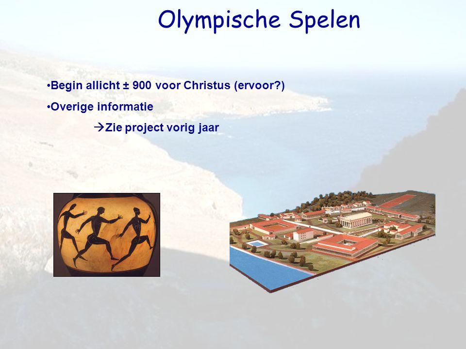 Olympische Spelen Begin allicht ± 900 voor Christus (ervoor )