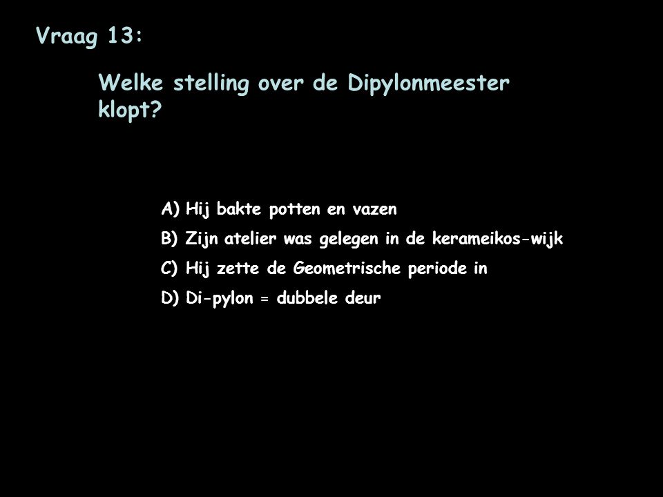 Welke stelling over de Dipylonmeester klopt