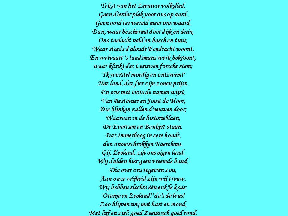 Tekst van het Zeeuwse volkslied,