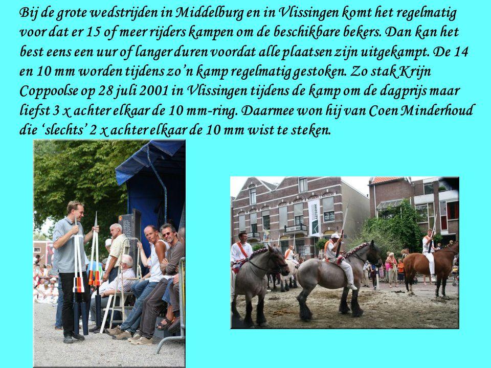 Bij de grote wedstrijden in Middelburg en in Vlissingen komt het regelmatig voor dat er 15 of meer rijders kampen om de beschikbare bekers.