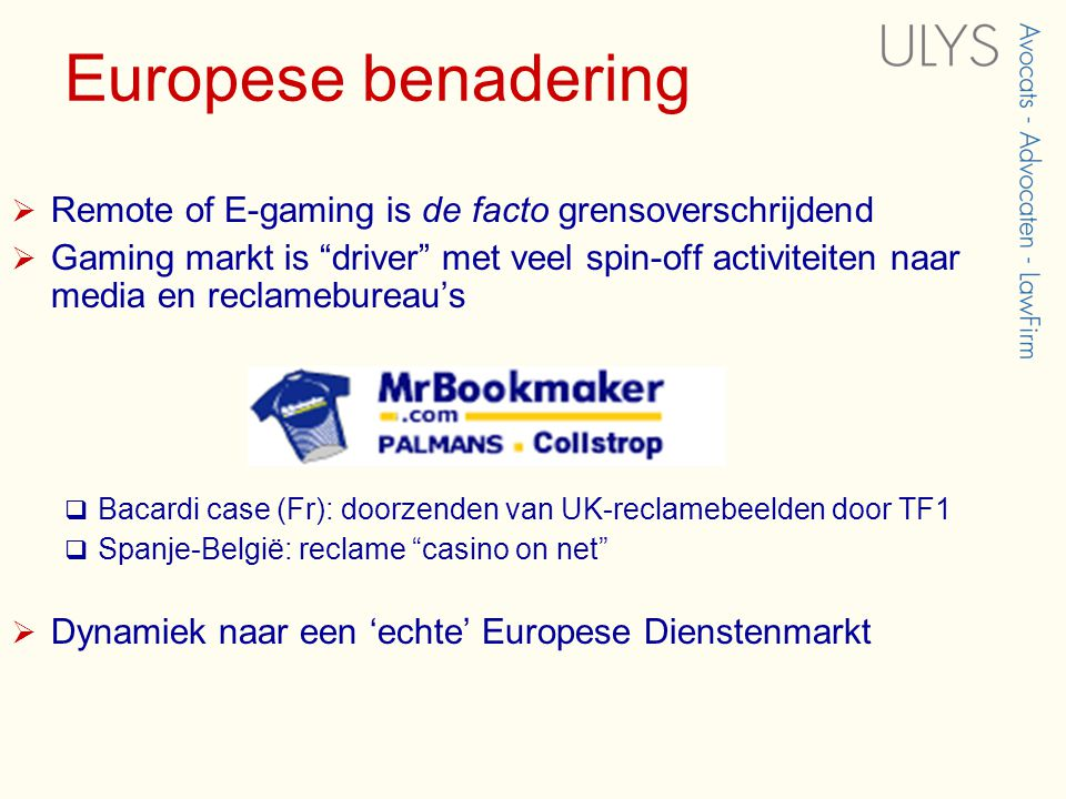 Europese benadering Remote of E-gaming is de facto grensoverschrijdend