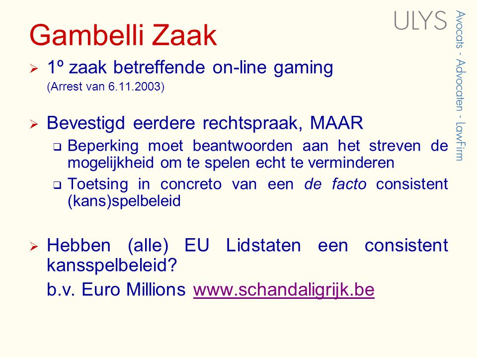 Gambelli Zaak 1º zaak betreffende on-line gaming